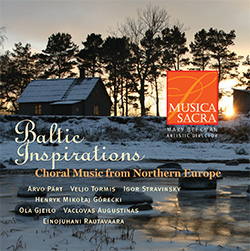 Baltic Inspirations: Choral Music from Northern Europe