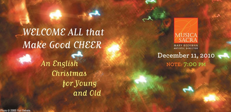 Welcome All That Make Good Cheer: An English Christmas for Young and Old