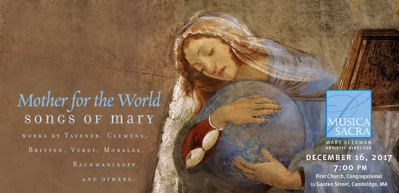 December 16, 2017: Mother for the World: Songs of Mary