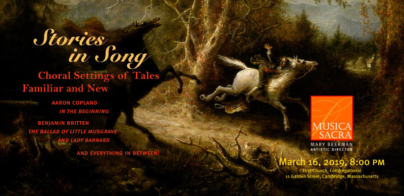 STORIES IN SONG: CHORAL SETTINGS OF TALES FAMILIAR AND NEW, Saturday March 16, 2019 at 8:00 PM