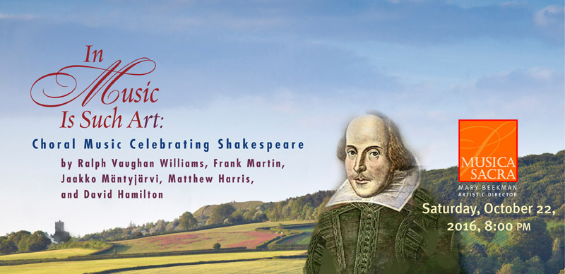 In Music is Such Art: Choral Music Celebrating Shakespeare