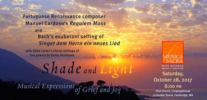 October 28, 2017: Shade and Light: Musical Expressions of Grief and Joy