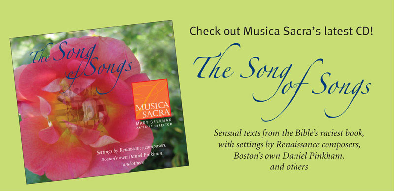 Now available - Musica Sacra's newest CD: The Song of Songs